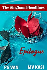 Epilogue: A Captivating Conclusion (The Singham Bloodlines Book 4)