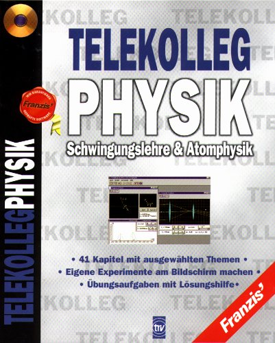 Physik: Schwingungslehre & Atomphysik