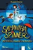 Samantha Spinner (1). Mit Schirm, Charme und Karacho von Russell Ginns