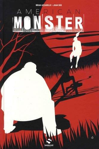 American Monster, Tome 1 : Sweetland