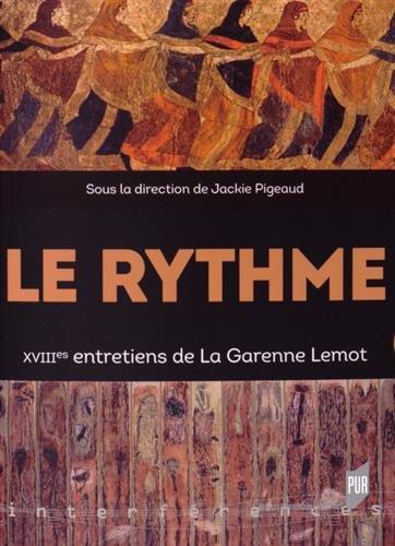 Le rythme : XVIIIe Entretiens de La Garenne Lemot par Collectif