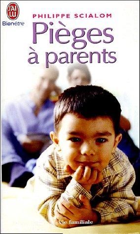 Piges  parents : Les sances d'un psychologue