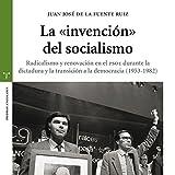 La 'invención' del socialismo (Estudios Históricos La Olmeda)