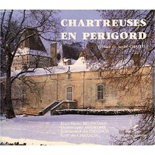 Chartreuses en Périgord (Collection Centaurée)