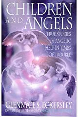 Children and Angels: True stories of angelic help in times of troubles Paperback