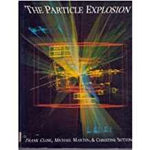 The Particle Explosion
