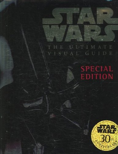 (Star Wars: The Ultimate Visual Guide) By Windham, Ryder (Author) Hardcover Published on (04 , 2007)
