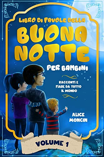 Libro di Favole della Buona Notte per Bambini: