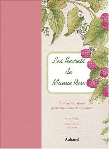 Les secrets de Mamie Rose