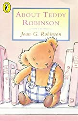 About Teddy Robinson (Young Puffin Books)