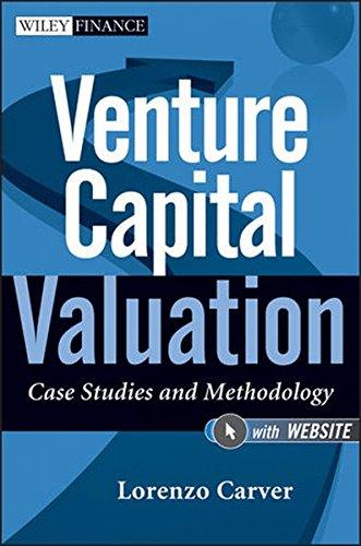 Venture Capital Valuation: Case Studies and Methodology + Website (Wiley Finance)