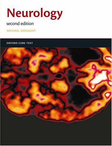 Neurology: An Oxford Core Text (Oxford Core Texts) by Michael Donaghy (2005-02-10)