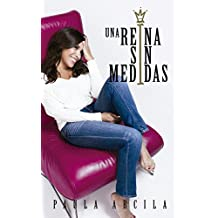Una reina sin medidas  (Spanish Edition)