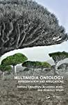 The result of more than 15 years of collective research, Multimedia Ontology: Representation and Applications provides a theoretical foundation for understanding the nature of media data and the principles involved in its interpretation. The book ...