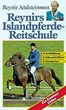 Reynirs Islandpferde-Reitschule [VHS]