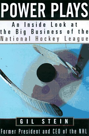 Power Plays: Inside Look at the Big Business of the National Hockey League por Gil Stein