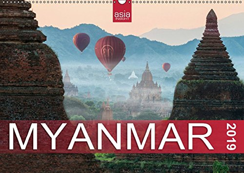 FASZINIERENDES MYANMAR (Wandkalender 2019 DIN A2 quer): Das goldene Land im Fokus (Monatskalender, 14 Seiten ) (CALVENDO Orte)
