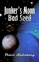 Junker's Moon: Bad Seed (English Edition)