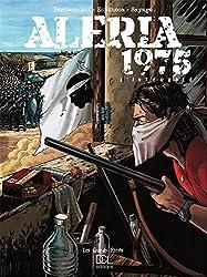 Aleria 1975 : L'Intégrale