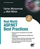 Real World Asp.Net Best Practices: Best Practices and Fatal Traps
