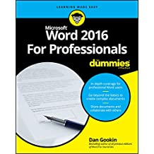 Word 2016 For Professionals For Dummies (For Dummies (Computers))