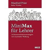 MiniMax für Lehrer: 16 Kommunikationsstrategien mit maximaler Wirkung