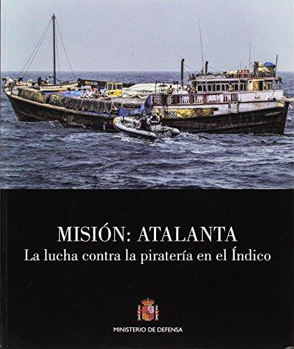 Misión, Atalanta: la lucha contra la piratería en el Índico