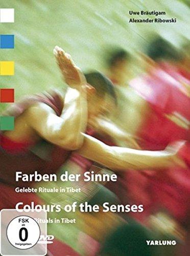 Farben der Sinne - Gelebte Rituale in Tibet. Buch und DVD-Video.
