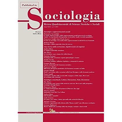 Sociologia Della Corruzione: Aspetti Epistemologici E Teorici: Published In Sociologia N. 3/2015. Rivista Quadrimestrale Di Scienze Storiche E Sociali. ... Teorici Ed Empirici (Sociologia 3 2015)