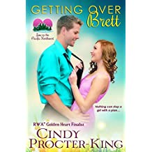 Getting Over Brett: Volume 3 (Love in the Pacific Northwest)