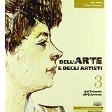 Dell'arte e degli artisti. Con espansione online. Per le Scuole superiori: 3
