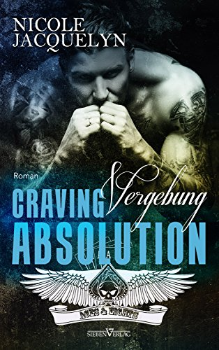 Craving Absolution - Vergebung (Aces and Eights MC 3) von [Jacquelyn, Nicole]