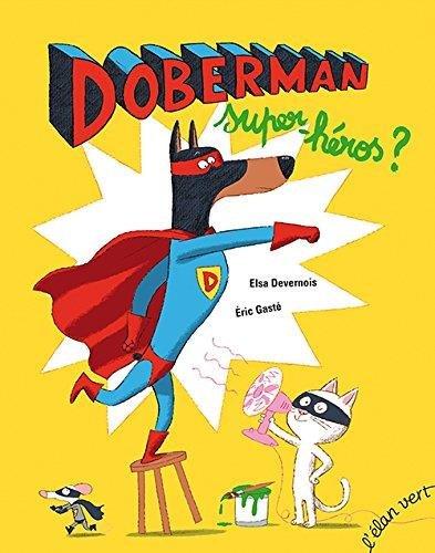"<a href=""/node/107684"">Doberman, super-héros ?</a>"