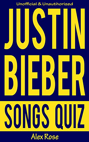 justin bieber song quiz