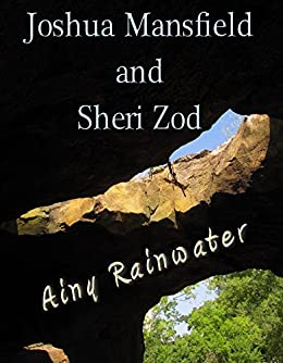 Joshua Mansfield and Sheri Zod (English Edition) di [Rainwater, Ainy]