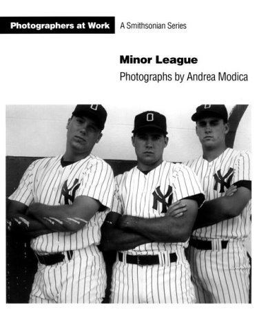 Minor League: Photographs (Photographers at work) by Andrea Modica (1993-08-06)