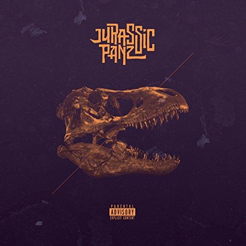 Jurassic Panz [Explicit]