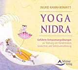 Yoga-Nidra - Geführte Entspannungsübungen - zur Stärkung von Konzentration, Gedächtnis und Selbstwahrnehmung