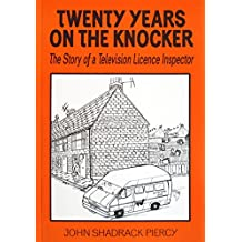 Twenty Years on the Knocker: The Memoirs of a TV Licence Inspector