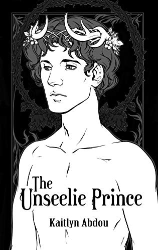 The Unseelie Prince (The Hawthorn Throne Series Book 1) (English Edition)