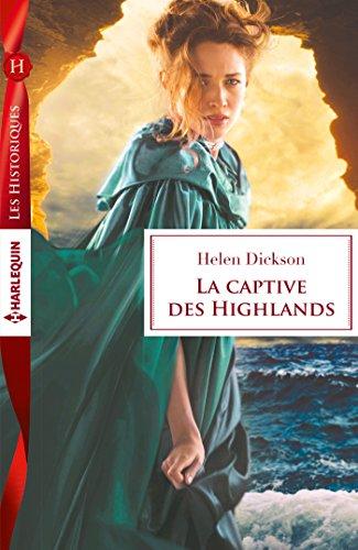 La captive des Highlands par Helen Dickson