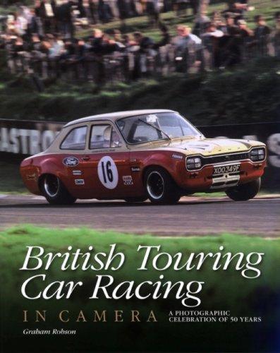 British Touring Car Racing in Camera por Graham Robson