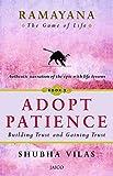 Ramayana: The Game of Life - Adopt Patience Book 3