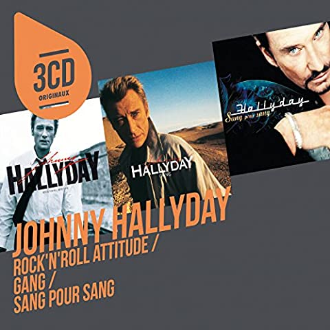 3 CD Originaux : Gang / Rock N' Roll Attitude / Sang pour Sang