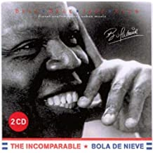 The Incomparable (2CD) by Bola De Nieve