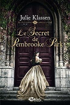 Le Secret de Pembrooke Park par [Klassen, Julie]
