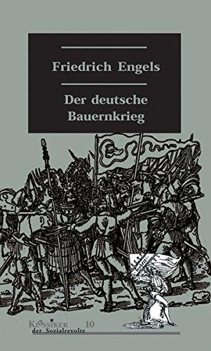 Der deutsche Bauernkrieg (Klassiker der Sozialrevolte)