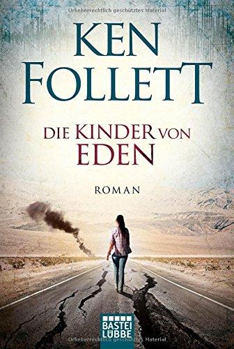 Die Kinder von Eden: Roman             .