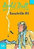 Escadrille 80 (Folio Junior)