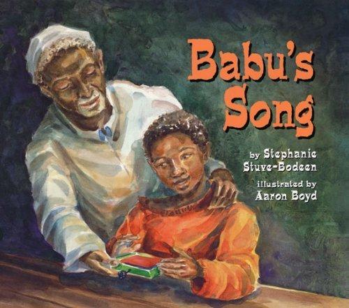 Babu's Song by Stuve-Bodeen, Stephanie, Boyd, Aaron (2003) Paperback